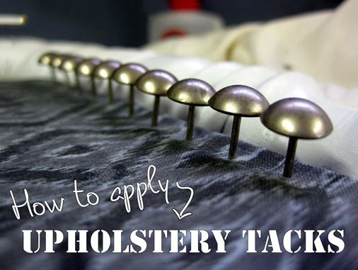 how to apply upholstery tacks